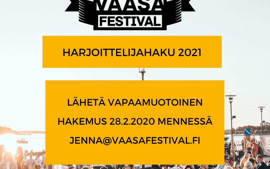 Harjoittelijaksi Vaasa Festivaleille?